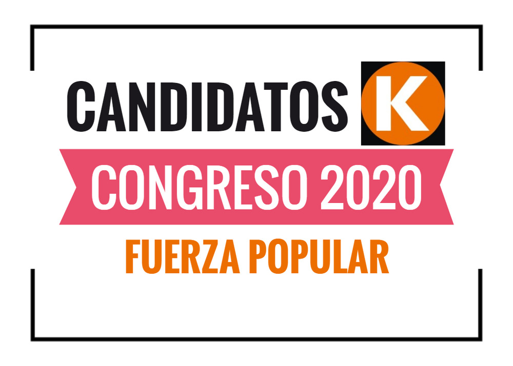 Candidatos al Congreso Fuerza Popular 2020
