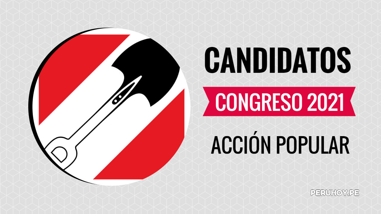 Candidatos al congreso 2021 Acción Popular
